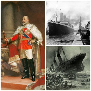 From left: King Edward VII,  Titanic. Images from commons.wikimedia.org